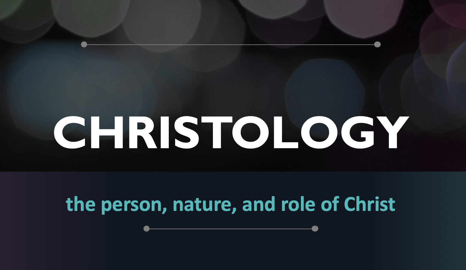 Bible Study – Christology Part 2