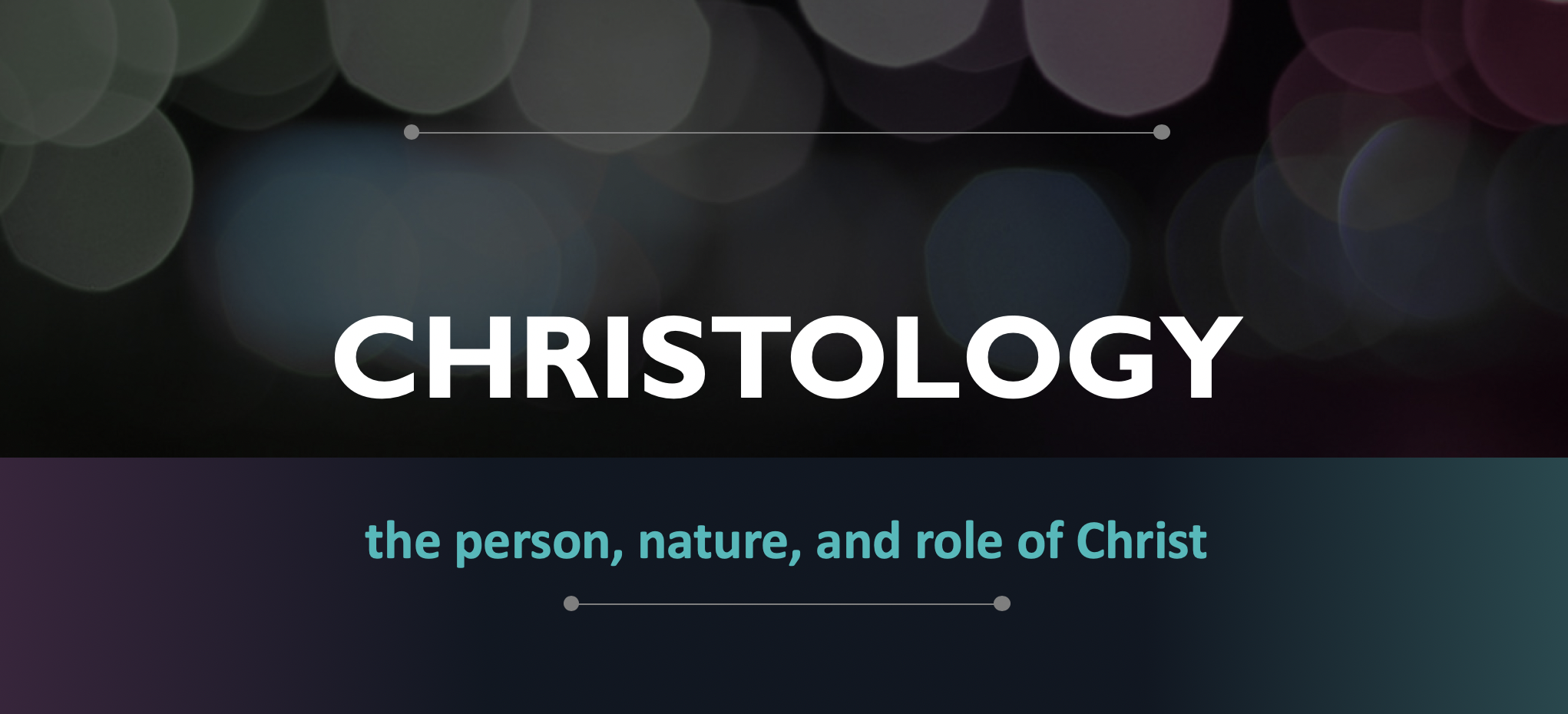 Bible Study – Christology Part 4